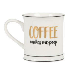 Coffee Makes Me Poop Mug