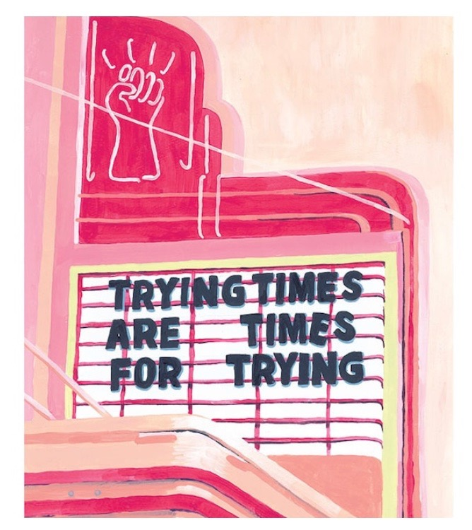 Trying Times Print